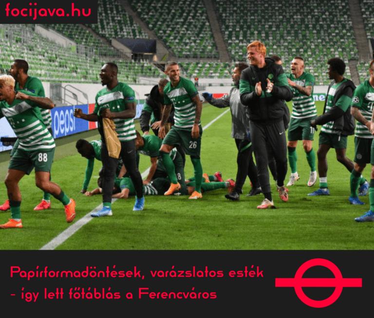Papírformadöntések, varázslatos esték – így lett főtáblás a Ferencváros