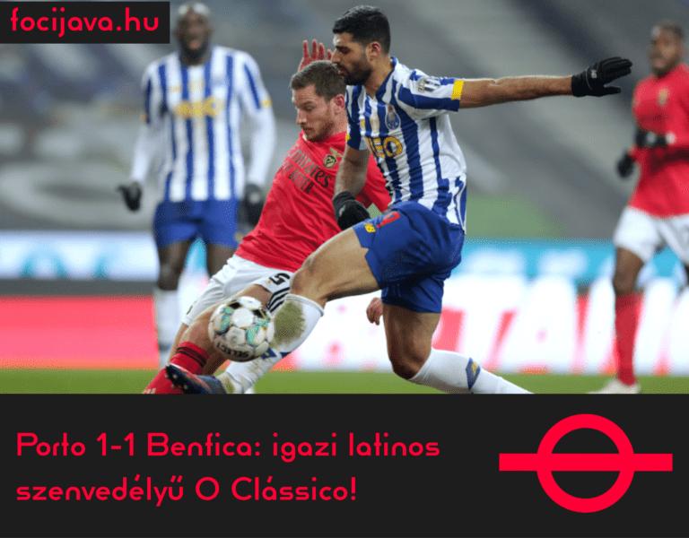 Porto 1-1 Benfica: igazi latinos szenvedélyű O Clássico!