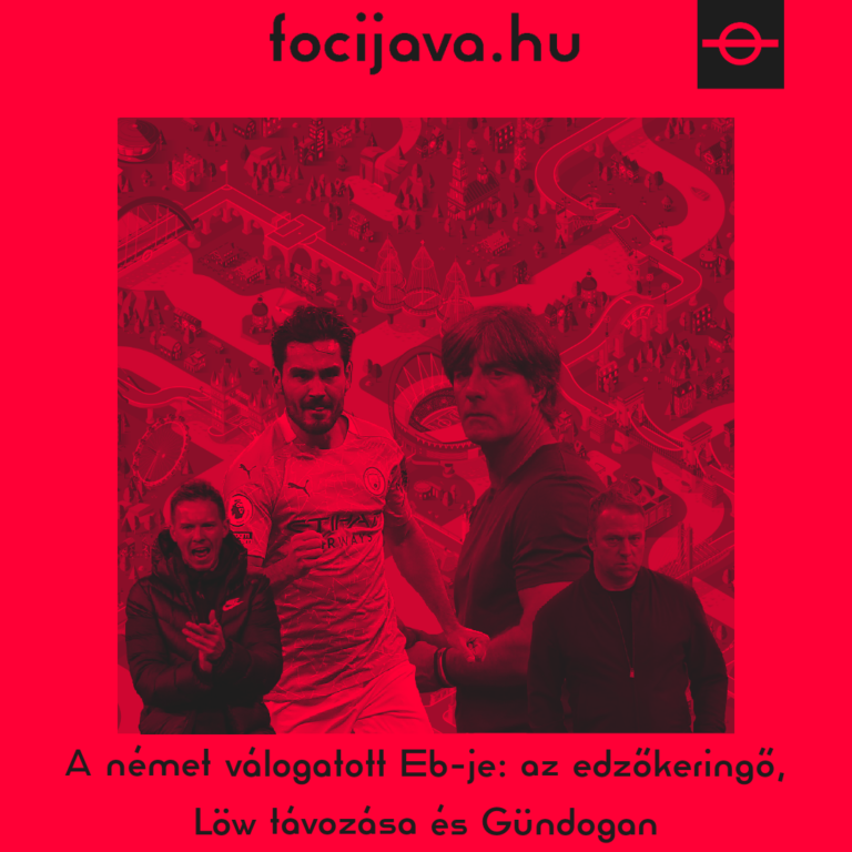 A német válogatott Eb-je: az edzőkeringő, Löw távozása és Gündogan